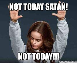 not-today-satan