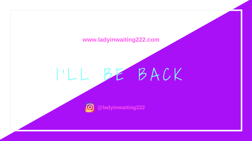 https://ladyinwaiting222.com/2018/06/24/weekly-scripture-ill-be-back