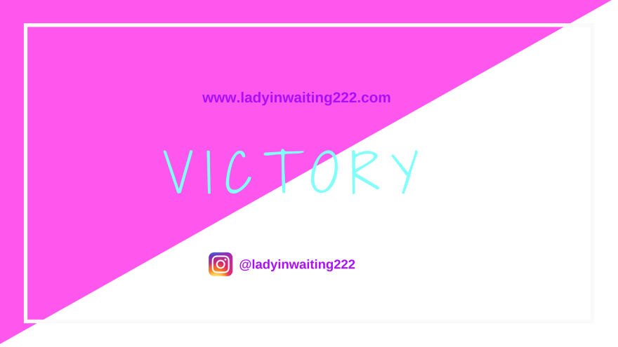 https://ladyinwaiting222.com/2018/08/13/weekly-scripture-victory