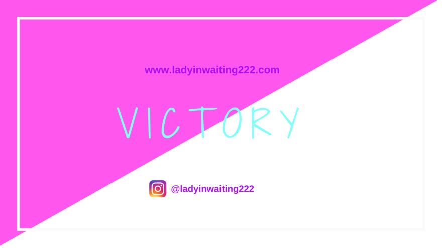 https://ladyinwaiting222.com/2018/08/13/weekly-scripture-victory