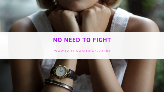 https://ladyinwaiting222.com/2018/09/23/weekly-scripture-no-need-to-fight